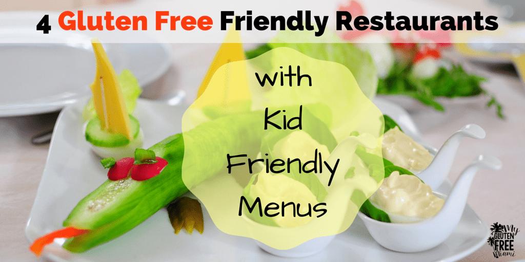 4 Gluten Free Friendly Restaurants With